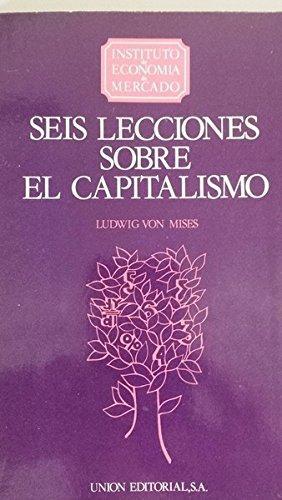 Seis lecciones sobre el capitalismo