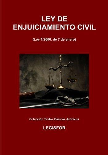 Ley de Enjuiciamiento Civil: 6.ª edición (2018). Colección Textos Básicos Jurídicos