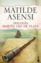 Trilogía Martín Ojo de Plata