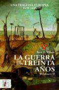 LA GUERRA DE LOS TREINTA AÃ'OS VOLUMEN II