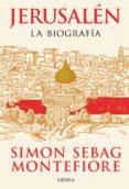 Jerusalén : la biografía