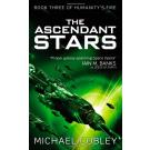 Ascendant Stars: 03 (Humanity's Fire)