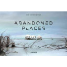Abandoned Places (Abandoned Places Series)