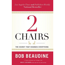 2 CHAIRS: The Secret That Changes Everything (Paperback)