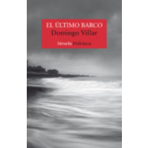 El ultimo barco (Spanish Edition)