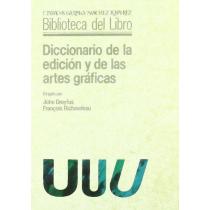 Diccionario de la edición y las artes gráficas