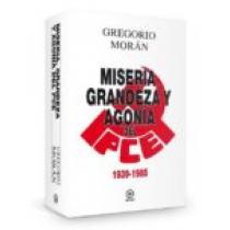Miseria, grandeza y agonía del Partido Comunista de España, 1939-1985