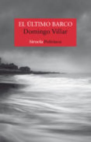 El ultimo barco (Spanish Edition)