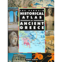 The Penguin Historical Atlas of Ancient Greece