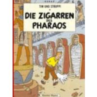 Cigares du pharaon (carlsen) (les): Die Zigarren DES Pharoas (Tim und Struppi)