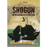 Shogun : la vida de Tokugawa Ieyasu